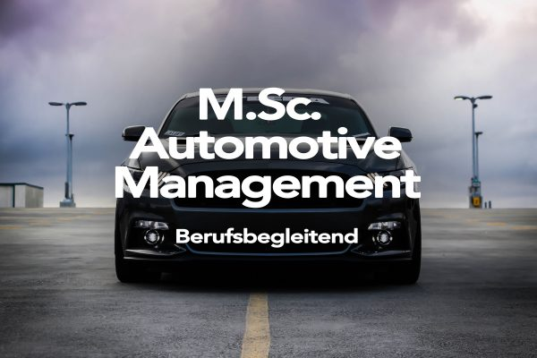 M. Sc. Automotive Management - AFUM Akademie für Unternehmensmanagement