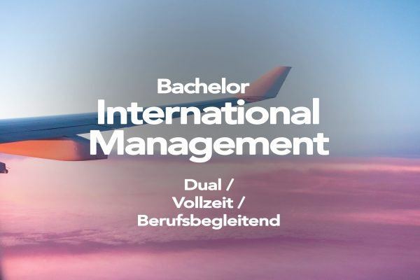 Bachelor in International Management - AFUM Akademie für Unternehmensmanagement